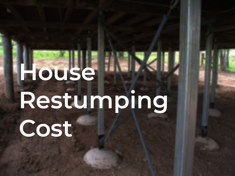 How much does it cost to re-stump a house?